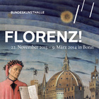FLORENZ ! The portrait of a city changing its face over seven hundred years  - Bundeskunsthalle - Art and Exhibition Hall of the Federal Republic of Germany, Bonn<br />